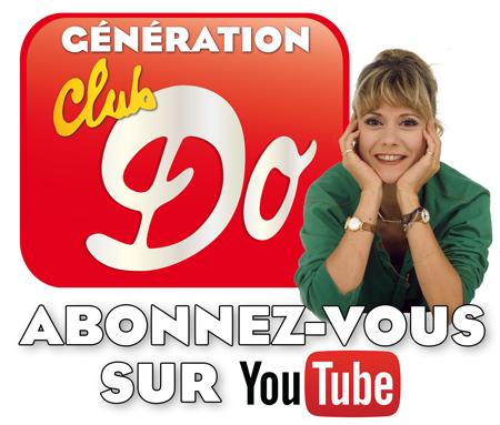 La Do Club Génération Du Chaîne Youtube Officielle Dorothée DEHW29I