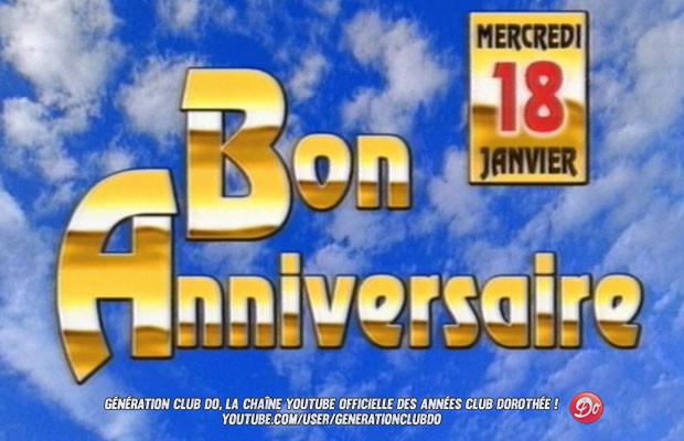 Le générique Bon Anniversaire du Club Dorothée