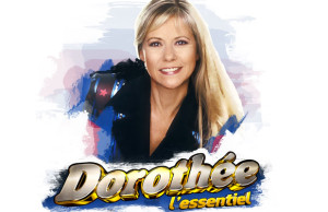 Dorothée, l'essentiel